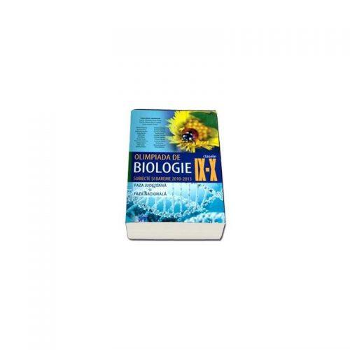 Olimpiada de biologie clasele IX-X: subiecte si bareme 2010-2013 (ed. tiparita)