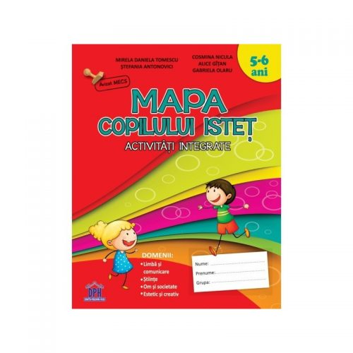 Mapa copilului istet: Activitati integrate (copii 5-6 ani) (ed. tiparita)
