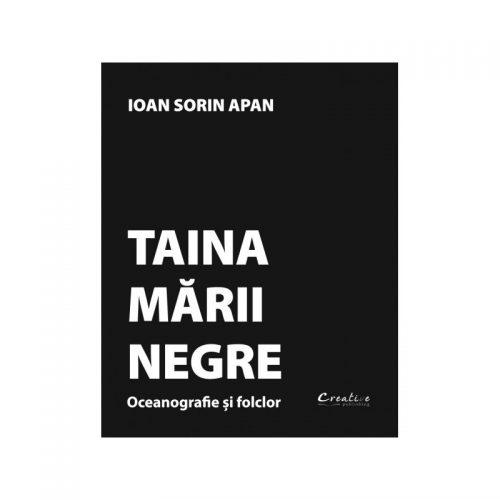 Taina Marii Negre: Oceanografie si folclor (ed. tiparita)