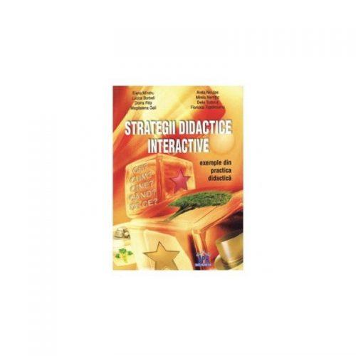 Strategii didactice interactive: exemple din practica didactica (ed. tiparita)