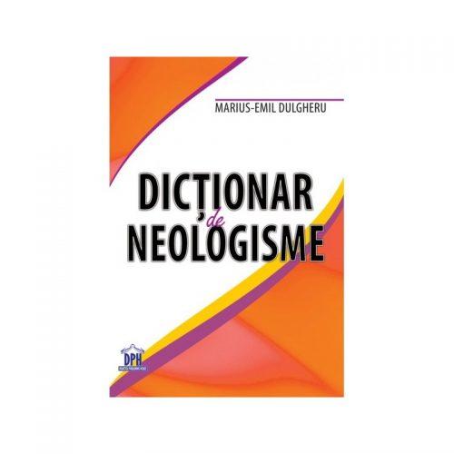 Dictionar de neologisme (ed. tiparita)