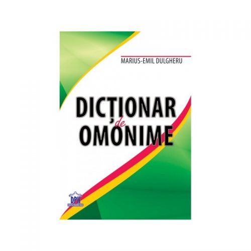 Dictionar de omonime (ed. tiparita)