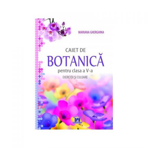 Caiet de botanica pentru clasa a V-a: exercitii si culoare (ed. tiparita)