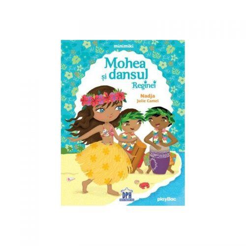 Mohea si dansul reginei (ed. tiparita)
