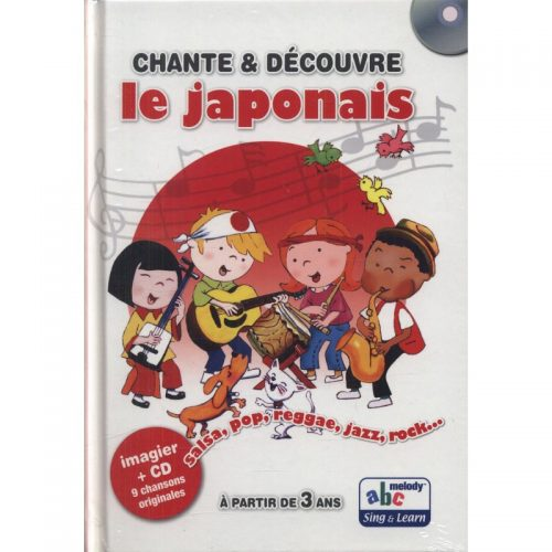 Chante & Decouvre le Japonais (ed. tiparita + CD)
