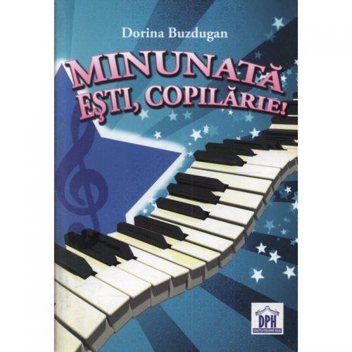 Minunata esti, copilarie (ed. tiparita + CD)
