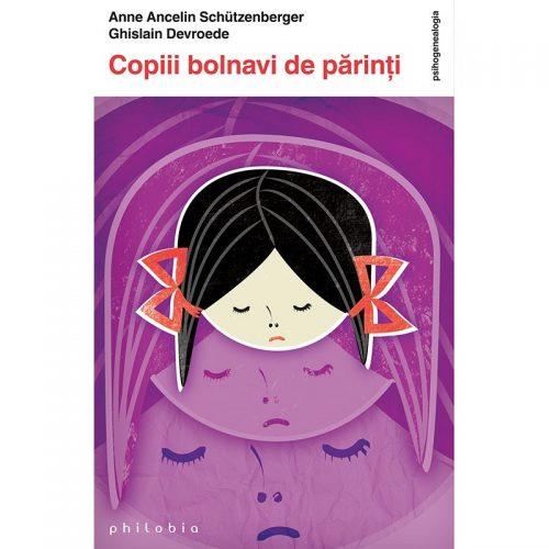 Copiii bolnavi de parinti (ed. tiparita)