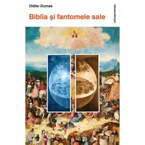 Biblia si fantomele sale (ed. tiparita)