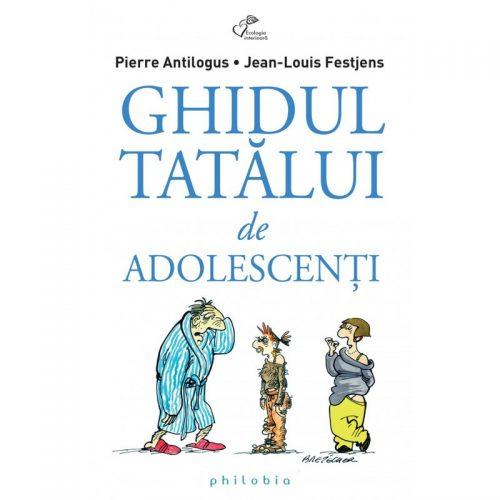 Ghidul tatalui de adolescenti (ed. tiparita)