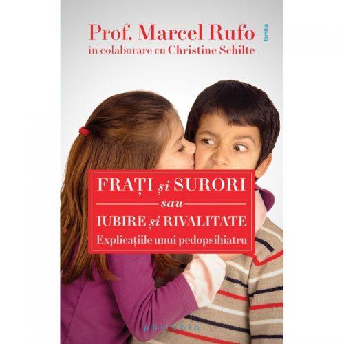 Frati si surori sau Iubire si rivalitate (ed. tiparita)