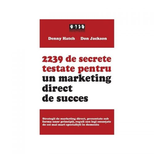 2239 de secrete testate pentru un marketing direct de succes (ed. tiparita)