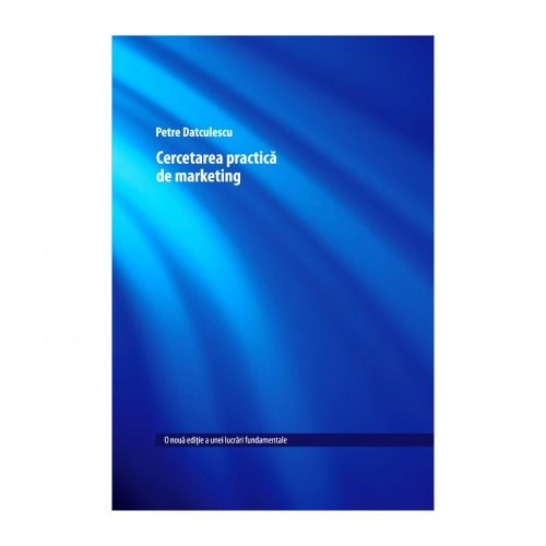 Cercetarea practica de marketing (ed. tiparita)