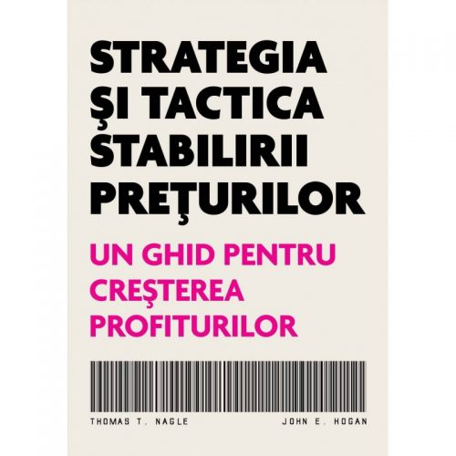 Strategia si tactica stabilirii preturilor: Un ghid pentru cresterea profiturilor (ed. tiparita)