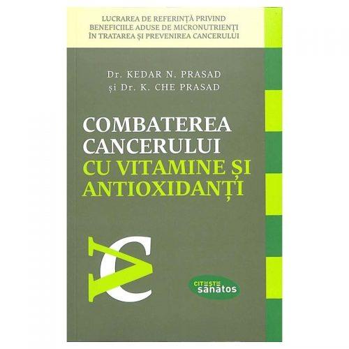 Combaterea cancerului cu vitamine si antioxidanti (ed. tiparita)