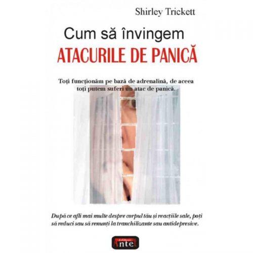 Cum sa invingem atacurile de panica (ed. tiparita)