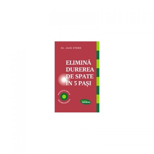Elimina durerea de spate in 5 pasi (ed. tiparita)