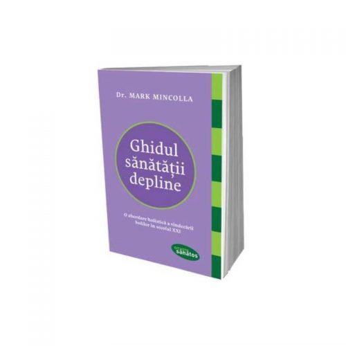 Ghidul sanatatii depline (ed. tiparita)