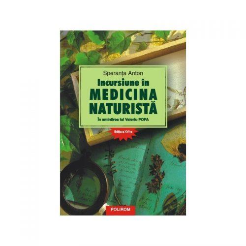 Incursiune in medicina naturista, Editia a XVI-a (ed. tiparita)