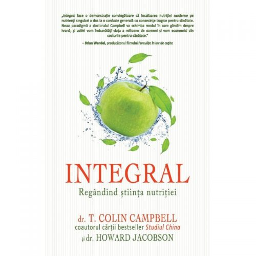 Integral: Regandind stiinta nutritiei (ed. tiparita)