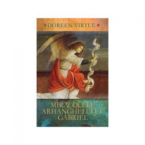 Miracolele arhanghelului Gabriel (ed. tiparita)