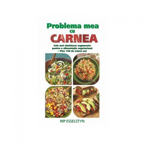 Problema mea cu carnea: Cele mai snatoase argumente pentru o alimentatie vegetariana (ed. tiparita)