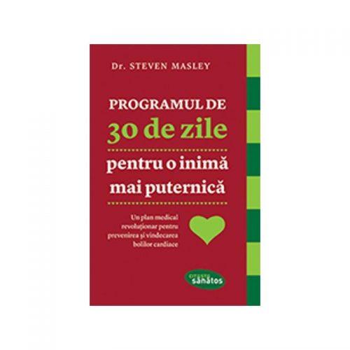 Programul de 30 zile pentru o inima mai puternica (ed. tiparita)