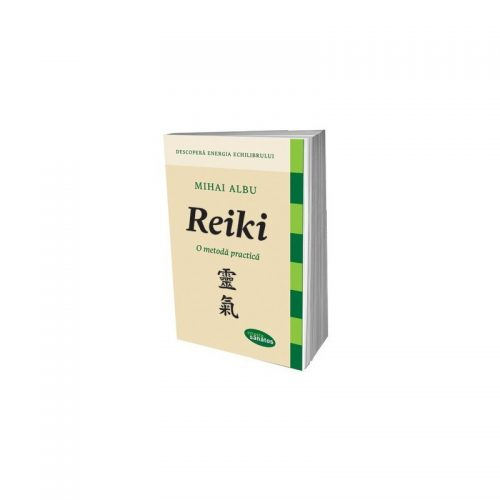Reiki: O metoda practica (ed. tiparita)