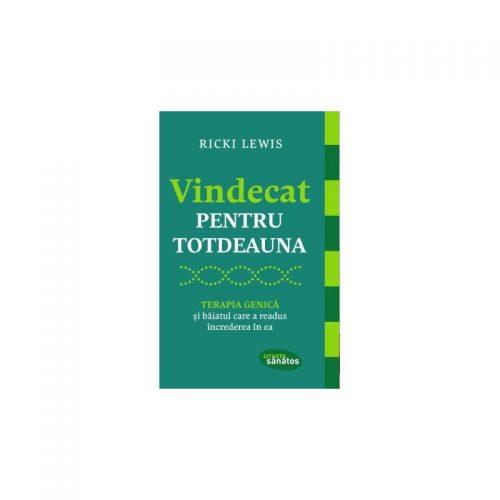 Vindecat pentru totdeauna (ed. tiparita)