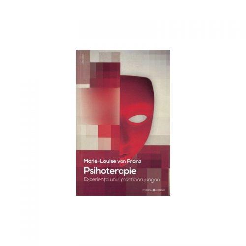 Psihoterapie: Experienta unui practician jungian (ed. tiparita)