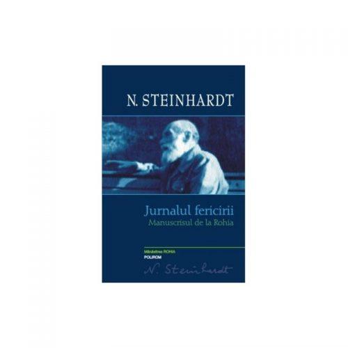 Jurnalul Fericirii: Manuscrisul de la Rohia (ed. tiparita)