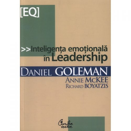 Inteligenta emotionala in leadership (ed. tiparita)