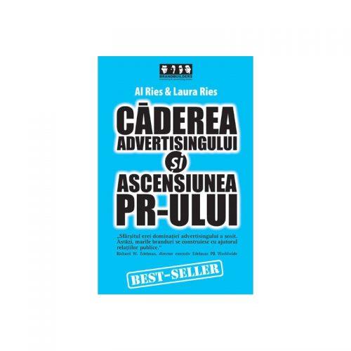 Caderea advertising-ului si ascensiunea PR-ului (ed. tiparita)