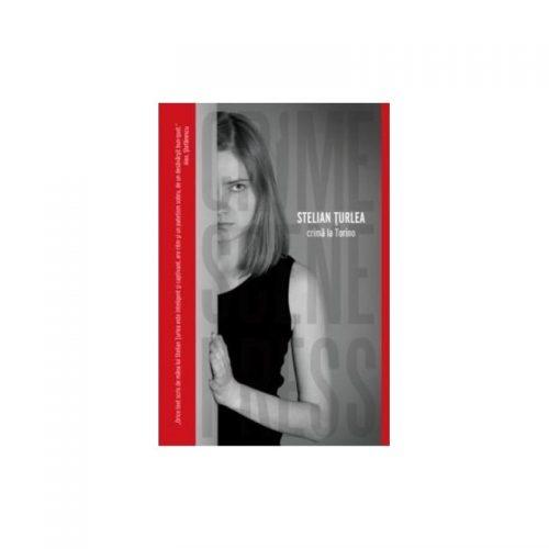 Crima la Torino (ed. tiparita)