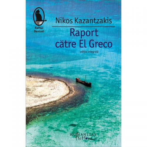 Raport catre El Greco (ed. tiparita)
