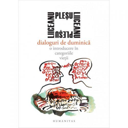 Dialoguri de duminica: O introducere in categoriile vietii (ed. tiparita)
