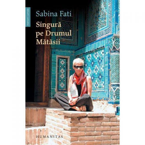 Singura pe Drumul Matasii (ed. tiparita)