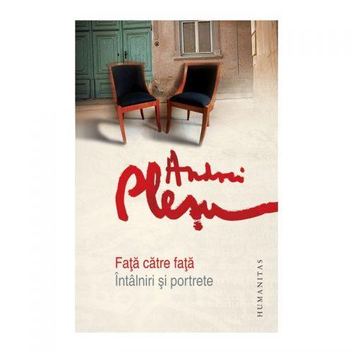 Fata catre fata: Intalniri si portrete (ed. tiparita)