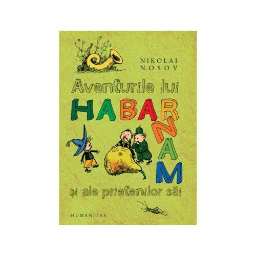 Aventurile lui Habarnam si ale prietenilor sai (ed. tiparita)