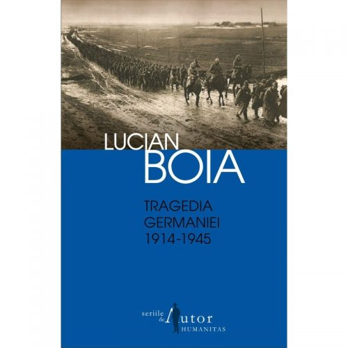 Tragedia Germaniei 1914-1945 (ed. tiparita)