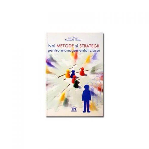 Noi metode si strategii pentru managementul clasei (ed. tiparita)
