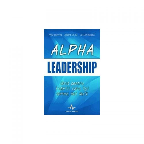 Alpha leadership (ed. tiparita)