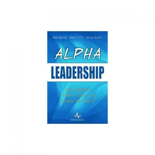 Alpha leadership (ed. tiparita)