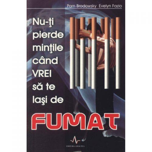 Nu-ti pierde mintile cand vrei sa te lasi de fumat (ed. tiparita)
