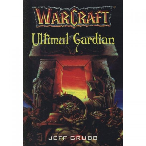 Warcraft: Ultimul gardian, vol. 3 (ed. tiparita)