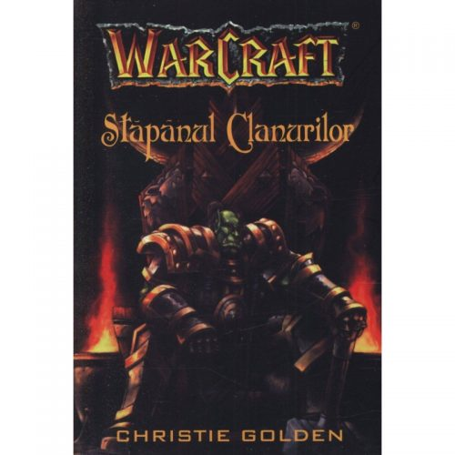 Warcraft: Stapanul clanurilor, vol. 2 (ed. tiparita)
