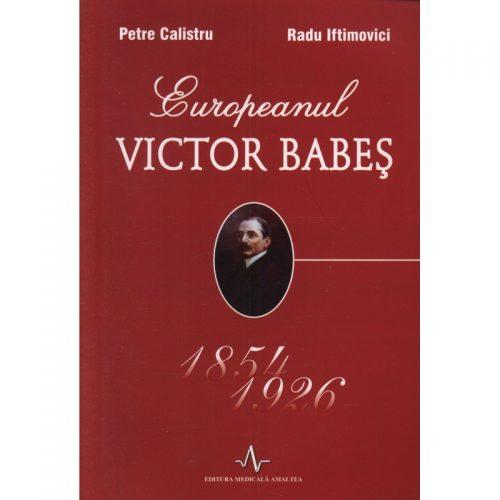 Europeanul Victor Babes (ed. tiparita)