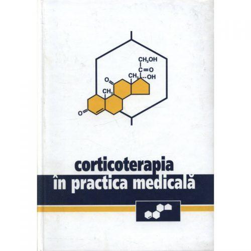 Corticoterapia in practica medicala (ed. tiparita)