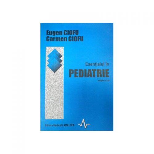 Esentialul in pediatrie, editia a II-a (ed. tiparita)