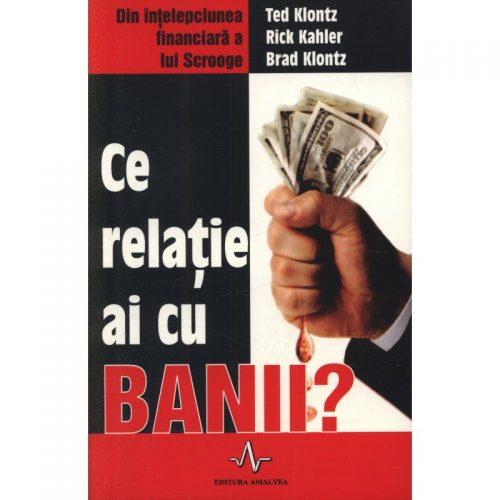 Ce relatie ai cu banii? (ed. tiparita)