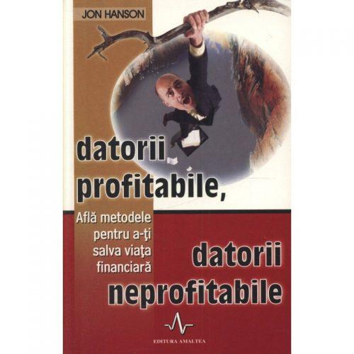 Datorii profitabile, datorii neprofitabile (ed. tiparita)